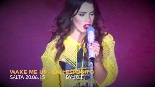Wake Me Up - Lali Esposito (Salta 20.06.15)