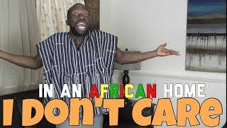 download musica In An African Home: I Dont Care