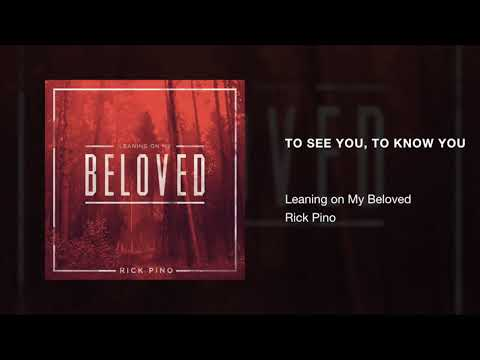 Rick Pino - To See You To Know You