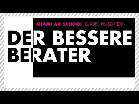 Miami Ad School Europe Workshop_Der bessere Berater 2017
