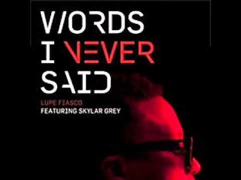 Words I Never Said by Skylar Grey, clean