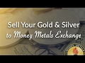 How to Sell Your Gold & Silver to Money Metals Exchange MP3