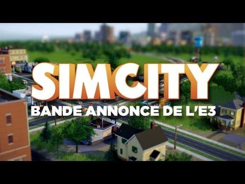 SimCity bande annonce de l'E3