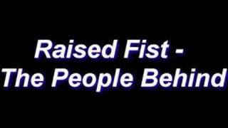 Raised Fist - The People Behind