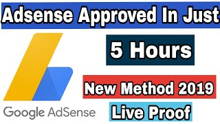 [Live Proof] Approved Your Google Adsense account within 5 hours in 2019 [ Hindi ]