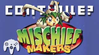 """Mischief Makers (N64) - Continue? featuring Chris """"Kirbopher"""" Niosi"""