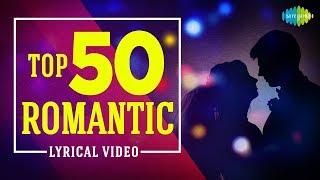 Top 50 Romantic Lyrical | One Stop Jukebox