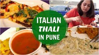 ITALIAN THALI | Veg Food in Pune