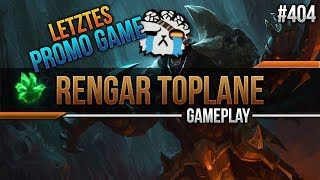 Rengar (Top): LETZTES PROMO GAME! #404 [Lets Play] [League of Legends] [German / Deutsch]