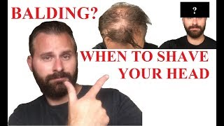 When To Shave Your Head When Going Bald