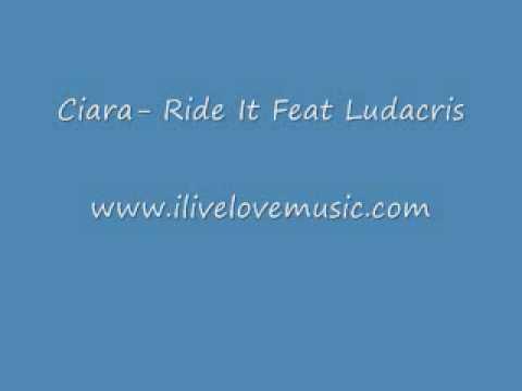 Ciara - Ride It ft. Ludacris [FULL SONG]