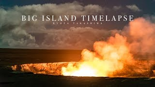 Hawaii Big Island Timelapse in 4K