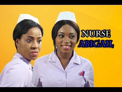 Nurse Abigail Nigerian Nollywood Movie [2017] - tvNolly