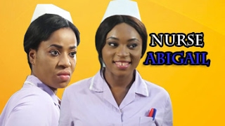 Nurse Abigail -  Latest Nigerian Movie [PREMIUM]|  Nollywood Movies|African Movies