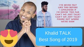 Khalid - Talk (Audio) W/ Lyrics REACTION Approved by Black Community Association, the song is Lit 🔥