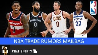 NBA Trade Rumors: Andrew Wiggins To Thunder, Andre Drummond, Kevin Love & Blazers | Mailbag
