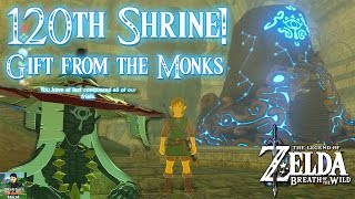 Zelda: Breath of the Wild - 120th Shrine, A Gift From The Monks (Very Special Item For The Hero)!