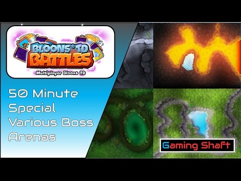 Bloons TD Battles - 50 Minutes of Boss Arenas - Boss Arena Clubs - Post Comm :D