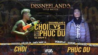 DISSNEELAND 5 - Choi vs Phúc Du - Title Match