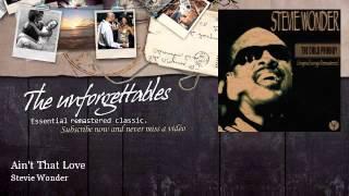 Watch Stevie Wonder Aint That Love video