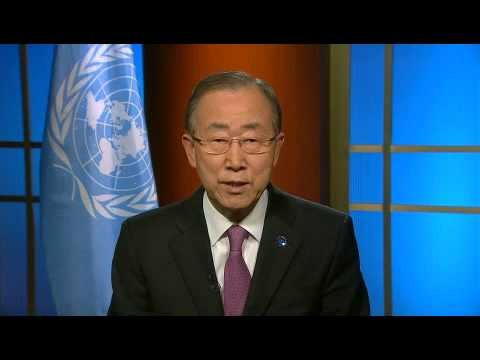 Video message of support by the United Nations Secretary General Ban Ki-moon