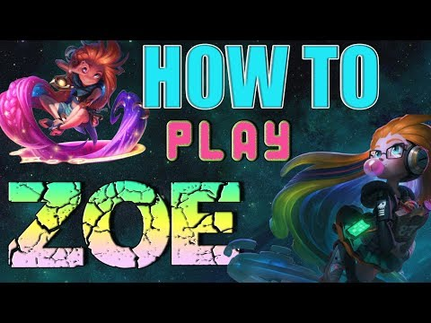 [PreS8] How to play ZOE - League of Legends Tips and Tricks Mid Lane