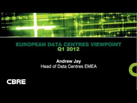 CBRE European Data Centres Q1 2012 Highlights