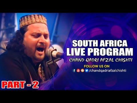 South Africa Live Program Part - 2 #Chand Qadri Afzal Chishti