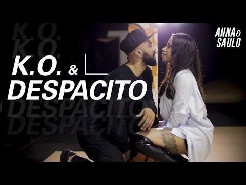 Anna e Saulo (Mashup - K.O. & Despacito)