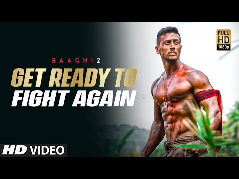 Get Ready To Fight Again | Baaghi 2 (2018) | Ayush Mishra thumbnail