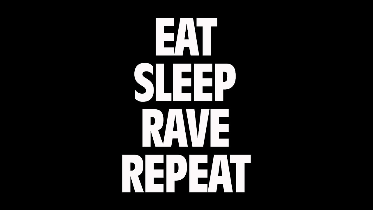 Eat Drink Rave Repeat