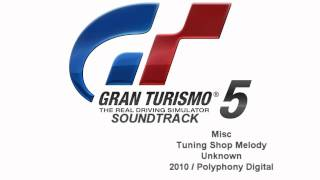 Gran Turismo 5 Soundtrack: Tuning Shop Melody (Misc)