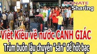 Việt Kiều về nước C,Ả,NH GI,Á,C