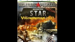 Achtung Panzer: Operation Star Volokonovka 1942 (2012)