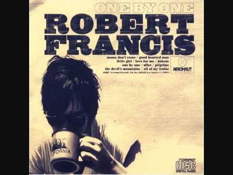 Robert Francis - Dakota