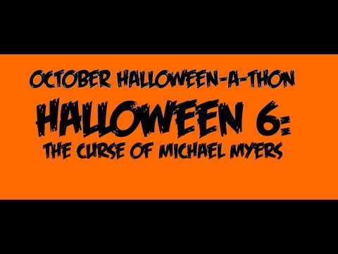 HALLOWEEN 6: THE CURSE OF MICHAEL MYERS (1995) - Movie Review