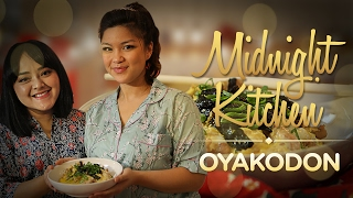 Midnight Kitchen #2: Lazy Oyakodon with Lizzie Parra