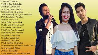 बेस्ट ऑफ आतिफ असलम नेहा कक्कर   अरमान मलिक गाने   ऑडियो हिंदी गाने संग्रह   सुपरहिट ज्यूकबॉक्स