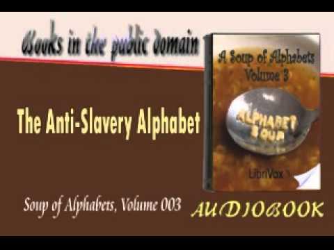 The Anti Slavery Alphabet Audiobook