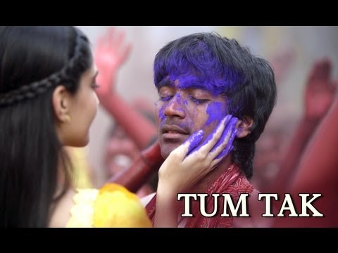 Tum Tak (Video Song) | Raanjhanaa | Dhanush & Sonam Kapoor