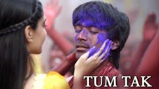 Raanjhanaa - Tum Tak Song - Raanjhanaa ft. Dhanush & Sonam Kapoor