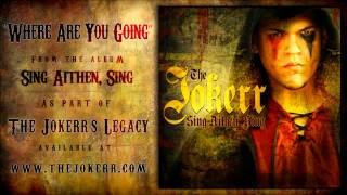 "The Jokerr - ""Where Are You Going"" (From Sing Aithen, Sing) HQ Official"