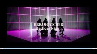 Download lagu [MV] DREAMCATCHER「Endless Night」