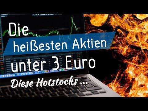 Die heißesten Aktien unter 3 Euro - Diese Hotstocks ... thumbnail