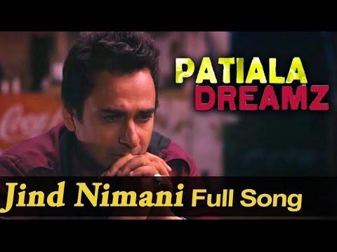 Jind Nimani - Full Video Song - Patiala Dreamz - Shahid Mallya