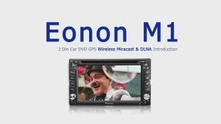Newest Eonon M1 Miracast & DLNA & NFC 2 Din Car DVD GPS Introduction