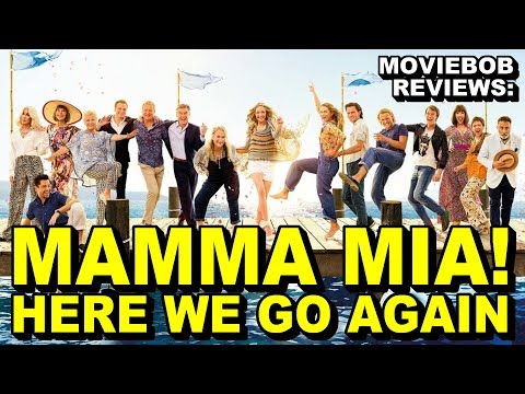 MovieBob Reviews: MAMMA MIA 2