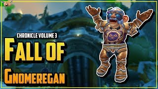 Warcraft Lore [Chronicle Vol 3] - Fall of Gnomeregan / The Lost King / Champions Arise