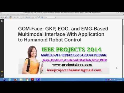 GOM Face GKP, EOG, and EMG Based Multimodal Interface With Application to Humanoid Robot Control
