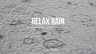 Relax Rain sound 20 min